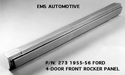 55/56 LH Front Door Outer Rocker Panel manufactured by EMS