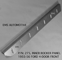 55/56 Fairlane LH 4 door front Inner Rocker Panel, manufactured by EMS