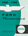 58/60 Thunderbird Convertible top repair and adjustment manual