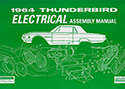 64 Thunderbird  Electrical Assembly Manual