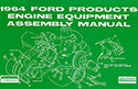 1964 Ford Engine Equipment and Assembly Manual