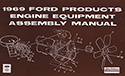 1969 Ford Engine Equipment and Assembly Manual