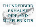 55 Thunderbird Exhaust Mufflers and Pipe Kit, Aluminized
